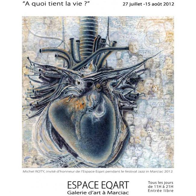 Espace Eqart 2012 « À quoi tient la vie? »